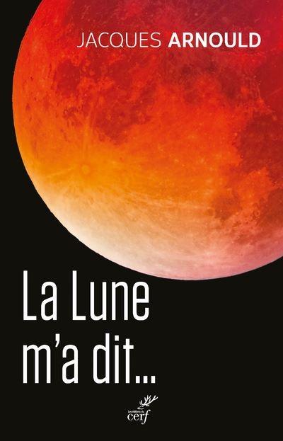 [Livre] La Lune m'a dit...